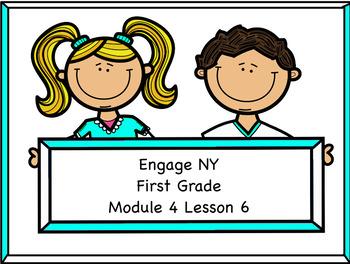 Engage NY Module 4 Lesson 6
