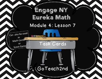 Engage NY/Eureka Math   Module 4 Lesson 7- Math Centers - Task Cards- Scoot Game