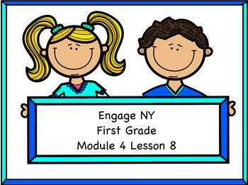 Engage NY Module 4 Lesson 8