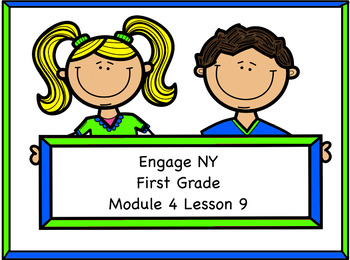 Engage NY Module 4 Lesson 9