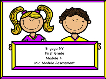 Engage NY Module 4 Mid Module Assessment
