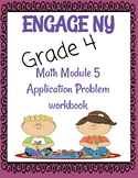 Engage NY, 4th grade, Module 5 Application problems: worksheets & answer keys