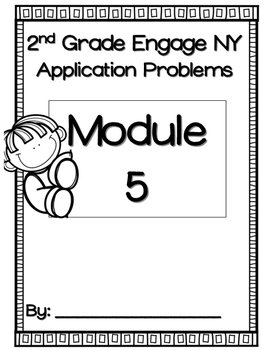 Engage NY Module 5 Application Problems 2nd Grade