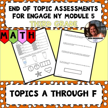 Engage NY Module 5 End of Topic Assessment - Third Grade