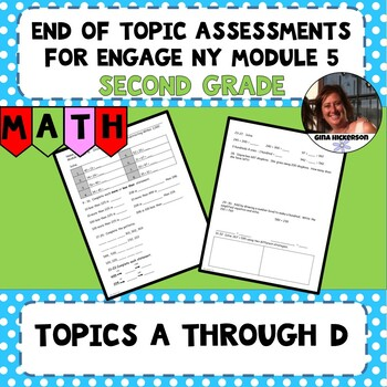 Engage NY Module 5 End of Topic Assessments - Second Grade