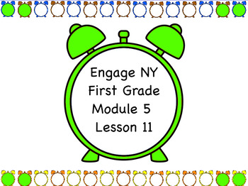 Engage NY Module 5 Lesson 11