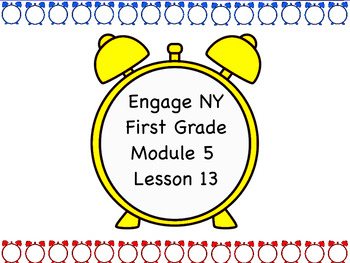 Engage NY Module 5 Lesson 13