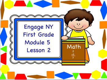 Engage NY Module 5 Lesson 2