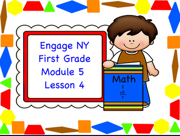 Engage NY Module 5 Lesson 4