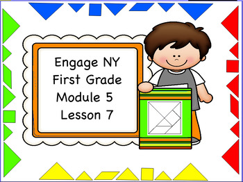 Engage NY Module 5 Lesson 7