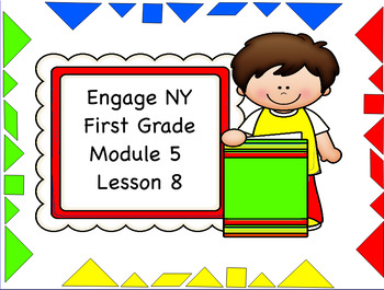 Engage NY Module 5 Lesson 8