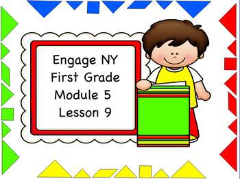 Engage NY Module 5 Lesson 9