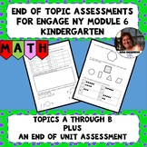 Engage NY Module 6 End of Topic Assessments - Kindergarten