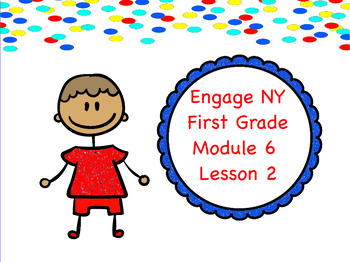 Engage NY Module 6 Lesson 2