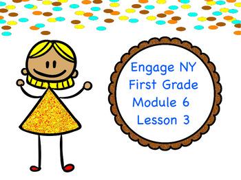 Engage NY Module 6 Lesson 3