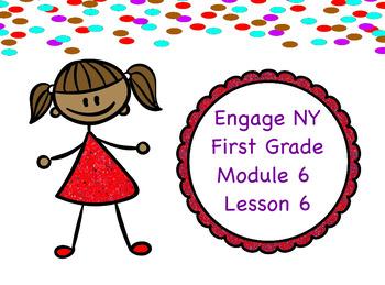 Engage NY Module 6 Lesson 6