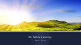 Engage NY:  Module 7 - Lesson 2:  Mr. Fulton's Journey