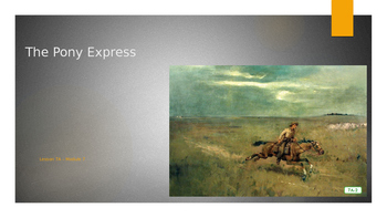 Engage NY:  Module 7 - Lesson 7:  The Pony Express