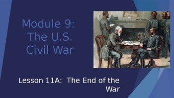 Engage NY:  Module 9 - lesson 11A:  The End of the War