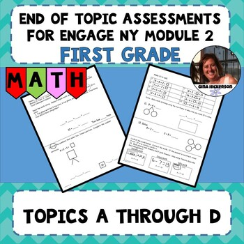 Engage NY Module 2 End of Topic Assessments - First Grade