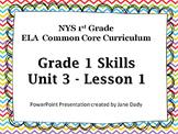 1st Grade NYS Common Core ELA  Unit 3 Lesson 1
