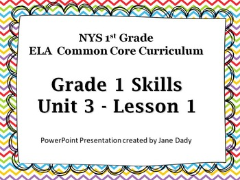 Engage NY- NYS Common Core ELA Skills 1st Grade Unit 3 Lesson 1