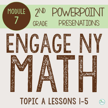 Engage NY Smart Board 2nd Grade Module 7 Topic A (Lessons 1-5) ZIP File