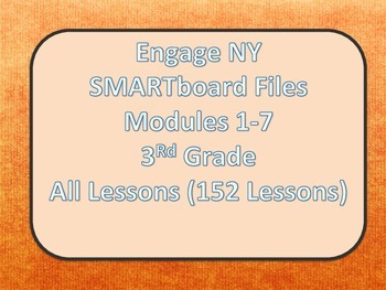Engage NY SMARTboard 3rd Grade Module 1-7 154 Lessons