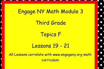 Engage NY SMARTboard Third Grade Math Module 3 Topic F