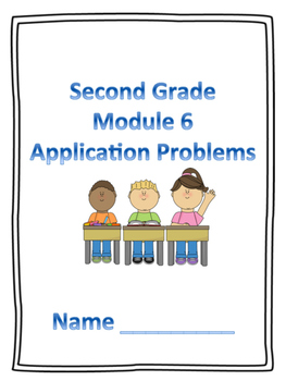 Engage NY Second Grade Module 6 Application Problems