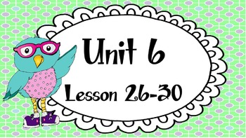 Engage NY Skills Unit 6 Lessons 26-30