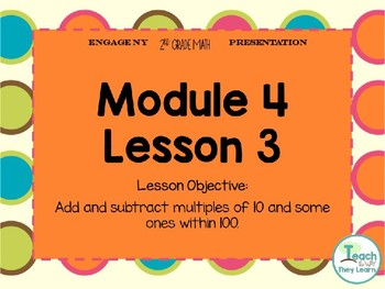 Engage NY (Eureka Math) Presentation 2nd Grade Module 4 Lesson 3