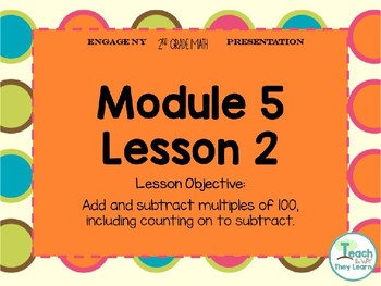 Engage NY (Eureka Math) Presentation 2nd Grade Module 5 Lesson 2