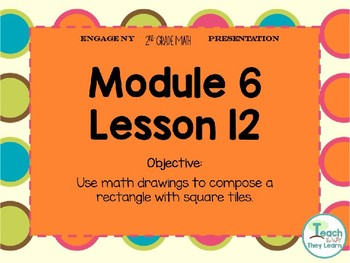 Engage NY Smart Board 2nd Grade Module 6 Lesson 12