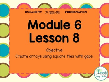 Engage NY Smart Board 2nd Grade Module 6 Lesson 8