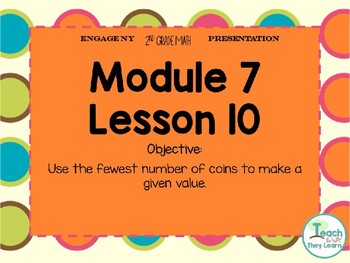 Engage NY (Eureka Math) Presentation 2nd Grade Module 7 Lesson 10