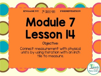 Engage NY/Eureka Math PowerPoint Presentation 2nd Grade Module 7 Lesson 14