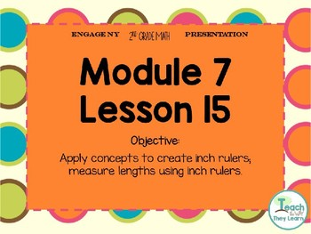 Engage NY (Eureka Math) Presentation 2nd Grade Module 7 Lesson 15