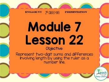 Engage NY/Eureka Math PowerPoint Presentation 2nd Grade Module 7 Lesson 22
