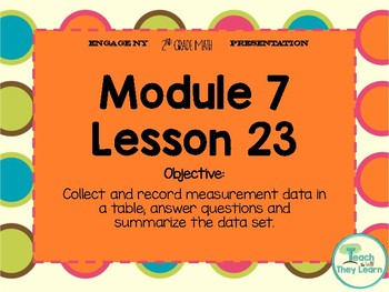 Engage NY/Eureka Math PowerPoint Presentation 2nd Grade Module 7 Lesson 23