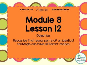 Engage NY/Eureka Math PowerPoint Presentation 2nd Grade Module 8 Lesson 12