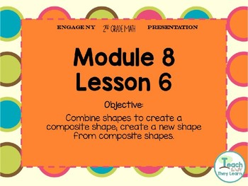 Engage NY/Eureka Math PowerPoint Presentation 2nd Grade Module 8 Lesson 6