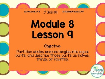 Engage NY/Eureka Math PowerPoint Presentation 2nd Grade Module 8 Lesson 9