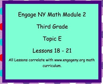 Engage NY Smart Board Lesson 3rd Grade Module 2 Topic E