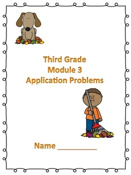 Engage NY Third Grade Module 3 Application Problems