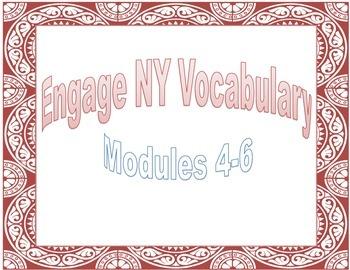 Engage NY Vocabulary Modules 4-6