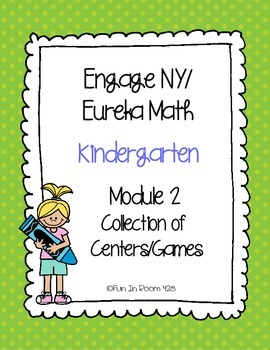 Engage NY/Eureka Math Kindergarten Mod 2 Game/Center Collection