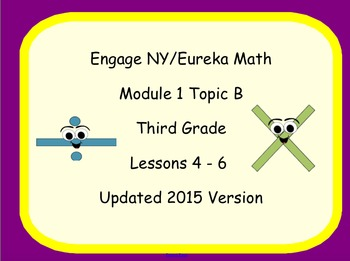 Engage NYS SMART board Lesssons 3rd Grade Math Module 1 Topic B