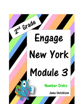 Engage New York 2nd Grade Module 3 Number Disks