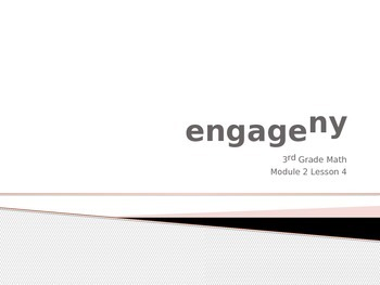 Engage New York 3rd Grade Module 2 PowerPoint